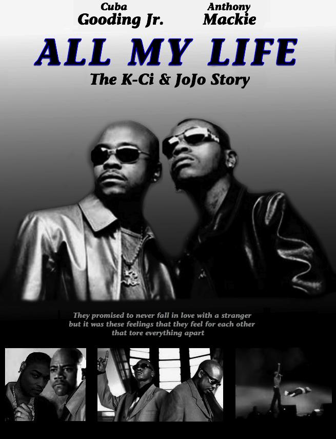 K Ci Jojo: All My Life: The K-Ci & JoJo Story